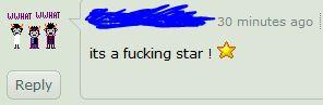 its a fucking star